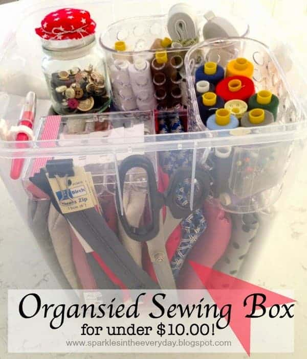 DIY – Organised Sewing Box… for under $10.00!