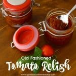 Gluten Free Old Fashioned Tomato Relish