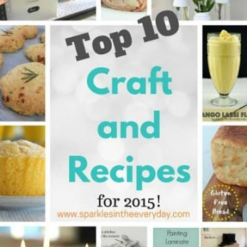 Top 10 Craft and Recipes For 2015 from Sparkles In The Everyday!