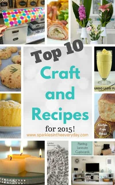 Top 10 Craft and Recipe Ideas For 2015 from Sparkles In The Everyday!