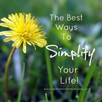 The Best Ways To Simplify Your Life!!