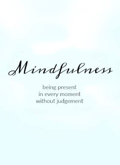 mindfulness-being-present-in-every-moment-without-judgement
