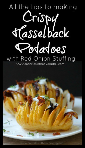 All the tips to making Crispy Hasselback Potatoes with Red Onion Stuffing!